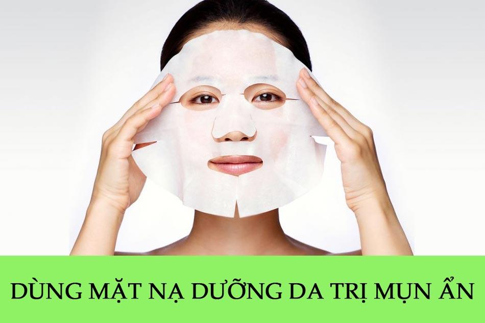 Dùng mặt nạ dưỡng da trị mụn ẩn